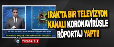 Irak'ta Bir Televizyon Kanalı Koronavirüsle Röportaj Yaptı!