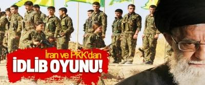 İran ve PKK'dan İdlib Oyunu!