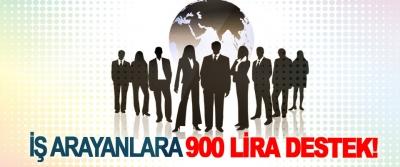 İş arayanlara 900 lira destek!