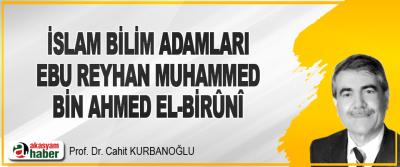 İslam Bilim Adamları Ebu Reyhan Muhammed Bin Ahmed El-Birûnî