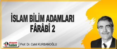 İslam Bilim Adamları Fârâbî 2