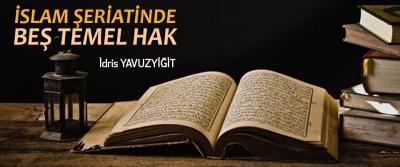 İslam Şeriatinde Beş Temel Hak