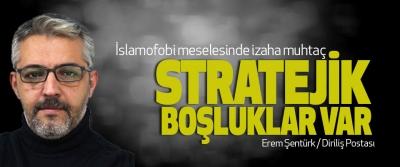 İslamofobi Meselesinde İzaha Muhtaç Stratejik Boşluklar Var