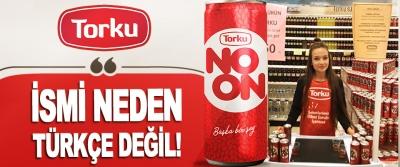 İsmi Neden Türkçe Değil!