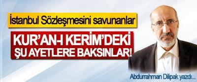 İstanbul Sözleşmesini savunanlar Kur'an-ı Kerim'deki Şu Ayetlere Baksınlar!
