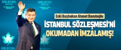 İstanbul Sözleşmesi'ni Okumadan İmzalamış!