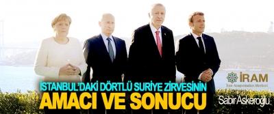 İstanbul'daki Dörtlü Suriye Zirvesinin Amacı Ve Sonucu