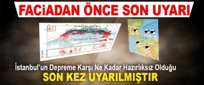İstanbul'un Depreme Karşı Ne Kadar Hazırlıksız Olduğu Son Kez Uyarılmıştır
