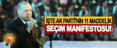 İşte AK Parti'nin 11 Maddelik Seçim Manifestosu!