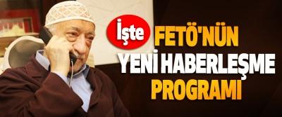 İşte FETÖ'nün Yeni Haberleşme Programı