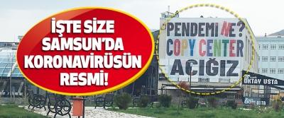 İşte Size Samsun'da Koronavirüsün Resmi!