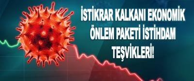 İstikrar Kalkanı Ekonomik Önlem Paketi İstihdam Teşvikleri!