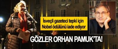 İsveçli gazeteci tepki için Nobel ödülünü iade ediyor, Gözler Orhan Pamuk'ta!