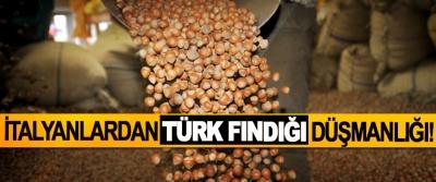 İtalyanlardan Türk Fındığı düşmanlığı!