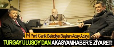 İYİ Parti Canik Belediye Başkan Aday Adayı Turgay Ulusoy'dan akasyamhaber'e ziyaret!