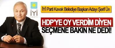 İYİ Parti Kavak Belediye Başkan Adayı Şerif Ün, HDP'ye oy verdim diyen seçmene bakın ne dedi!