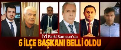 İYİ Parti Samsun'da 6 ilçe başkanı belli oldu
