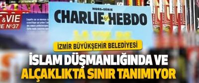 İzmir Büyükşehir Belediyesi İslam Düşmanlığında Ve Alçaklıkta Sınır Tanımıyor