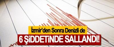 İzmir'den Sonra Denizli de 6 Şiddetinde Sallandı!