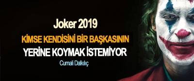 Joker 2019: Kimse Kendini Bir Başkasının Yerine Koymak İstemiyor'