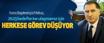 Kamu Başdenetçisi Malkoç: 2023 hedeflerine ulaşmamız için Herkese Görev Düşüyor