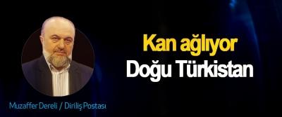 Kan ağlıyor Doğu Türkistan