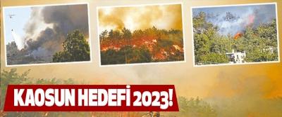 Kaosun Hedefi 2023!