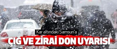 Kar altındaki Samsun'a Çığ Ve Zirai Don Uyarısı