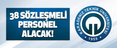Karadeniz Teknik Üniversitesi 38 Sözleşmeli Personel Alacak!