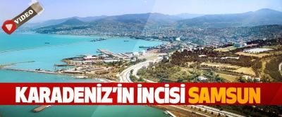 Karadeniz'in İncisi Samsun