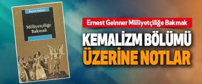 Kemalizm Bölümü Üzerine Notlar