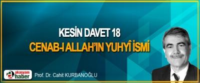 Kesin Davet 18 Cenab-ı Allah'ın Yuhyî İsmi