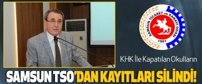 KHK İle Kapatılan Okulların Samsun tso'dan kayıtları silindi!