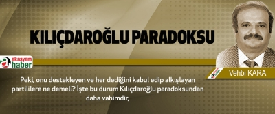 Kılıçdaroğlu Paradoksu