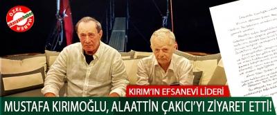 Kırım'ın Efsanevi lideri Mustafa Kırımoğlu Çakıcı'yı ziyaret etti!