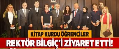 Kitap Kurdu Öğrenciler Rektör Bilgiç'i Ziyaret Etti!