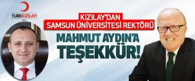 Kızılay'dan Samsun Üniversitesi Rektörü Mahmut Aydın'a teşekkür!