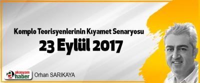 Komplo Teorisyenlerinin Kıyamet Senaryosu: 23 Eylül 2017
