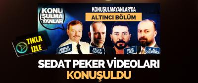 Konuşulmayanlarda Sedat Peker Videoları Konuşuldu