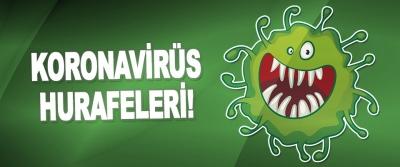 Koronavirüs hurafeleri!