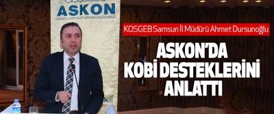 KOSGEB Samsun İl Müdürü Ahmet Dursunoğlu Askon'da Kobi Desteklerini Anlattı