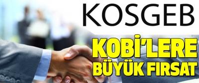 KOSGEB'ten KOBİ'lere büyük fırsat