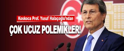 Koskoca Prof. Yusuf Halaçoğlu'ndan Çok Ucuz Polemikler!