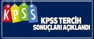 Kpss 2017/1 ve 2017/7 Tercih Sonuçları Açıklandı