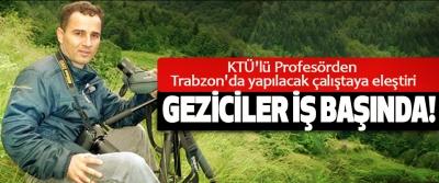 KTÜ'lü Profesörden Trabzon'da yapılacak çalıştaya eleştiri