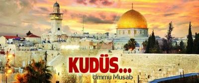 Kudüs…
