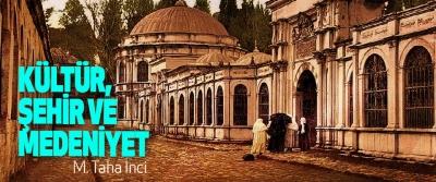 Kültür, Şehir Ve Medeniyet