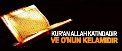 Kur'an Allah Katındadır Ve O'nun Kelamıdır