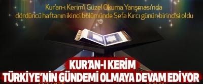 Kur'an-ı Kerim, Türkiye'nin Gündemi Olmaya Devam Ediyor