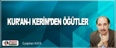 Kur'an-ı Kerim'den Öğütler